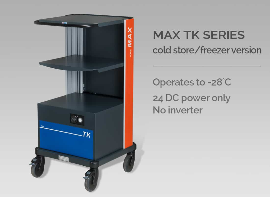 MAX TK SERIES cold store/freezer version. Operates to -28°C. 24 DC power only. No inverter.
